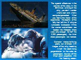 "The special effects are in the service of the story. In the 80-minute sinking of the ship, you don't wonder what's real and what's computer-generated. What you feel is the horror of the experience, the depths of the folly that left this 3"" ship so vulnerable to disaster: While the women and chi"