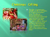 Christmas Gifting. The idea of presenting people you love with gifts is as old as the human race. The idea of exchanging gifts at Christmas time originated with the birth of Jesus, when three wise men traveled to deliver gifts of gold, frankincense, and myrrh to the newborn baby. Shepherds in the fi