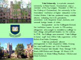 Yale University is a private research university in New Haven, Connecticut, and a member of the Ivy League. Founded in 1701 in the Colony of Connecticut, the university is the third-oldest institution of higher education in the United States. Yale has produced many notable alumni, including five U.S