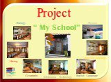 "Project "" My School"" Russian Language"