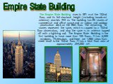 The Empire State Building rises to 381m at the 102nd floor, and its full structural height (including broadcast antenna) reaches 443m. The building has 85 stories of commercial and office space and an indoor and outdoor observation deck on the 86th floor. The remaining 16 stories represent the spi