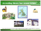 An exciting literary tour аround Britain