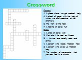 Crossword. Across: 1. A place where we get medical help 4. A sheet of paper with the help of which we take medicine at the chemist's 6. The front of the neck 7. A feeling of being hurt Down: 1. A state of being well 2. You take it to treat an illness 3. … is what one usually eats and drinks 4. A per
