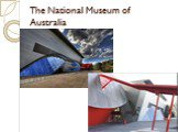 The National Museum of Australia