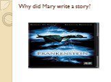 Why did Mary write a story?