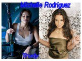 Michelle Rodriguez Trudy