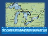 A group of five connected freshwater lakes, the Great Lakes include (from largest to smallest) Lake Superior, Lake Huron, Lake Michigan, Lake Erie, and Lake Ontario. The St. Lawrence Seaway, a set of canals and locks, links the Great Lakes with the St. Lawrence River and the Atlantic Ocean. The lake