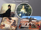The Tretyakov Gallery. familyboughtthe houseTretyakovTretyakovin 1851not only collectedthe works of art, but alsoexposedthemto the public,andthis requiredspace. In1867, whenTretyakovopened theexhibition,therewere more than1.5 thousandpaintings by Russianand foreign authors, scul