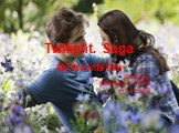 "Twilight. Saga. My favorite film Done by: Belonogova Polina 11""a"" class 2009-2010"