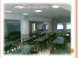 Our canteen