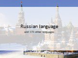 Russian language and 173 other languages