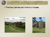 Famous Castles and Historic Houses. l