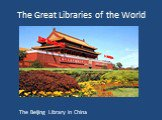 The Beijing Library in China