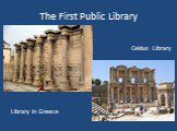 The First Public Library Library in Greece Celsius Library