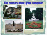 The memory about great composer