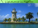 Lighthouse in Florida