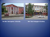 The Altai State Agrarian University. Altai State Pedagogical Academy