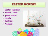 Easter monday. Easter Garden Easter Tree green cloth candle marbles flowers
