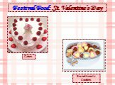 Festival Food: St. Valentine's Day. Cakes Sweethearts Cookies