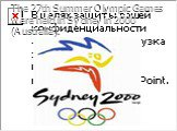 The 27th Summer Olympic Games were held in Sydney in 2000 (Australia).