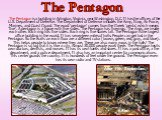 The Pentagon is a building in Arlington, Virginia, near Washington, D.C. It has the offices of the U.S. Department of Defense. The Department of Defense includes the Army, Navy, Air Force, Marines, and Coast Guard. The word 'pentagon' comes from the Greek 'penta', which means 'five'. A pentagon is a