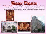 The Warner Theatre opened in 1924, it received acclaim as an extremely beautiful building, featuring a stupendous lobby of gold leaf and marble, and a similar huge theatre with glorious chandeliers. Currently, having just been restored at great expense, the Warner presents dance, film, comedy, Broad