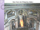 View from the Whispering Gallery