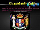 """There are two national anthems of New Zealand and both have equal status. These are """"God defend New Zealand"""" and """"God Save the Queen"""". The first one is always used on sports occasions. New Zealand's coat of arms"""