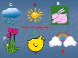 Guess the spring words C R F