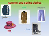 Autumn and Spring clothes jacket hat trousers