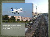 You can get to Saratov by plane, by train and by ship from every point of the world