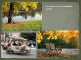 Parks of Saratov. Our parks are very beautiful in autumn