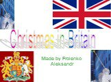 Made by Frolenko Aleksandr Christmas in Britain