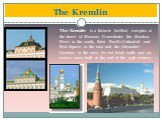 The Kremlin is a historic fortified complex at the heart of Moscow. It overlooks the Moskva River to the south, Saint Basil's Cathedral and Red Square to the east and the Alexander Gardens to the west. Its red brick walls and 20 towers were built at the end of the 15th century. The Kremlin