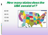 How many states does the USA consist of?