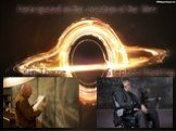 Participated in the creation of the film: Stephen Hawking Kip Thorne
