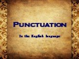 Punctuation In the English language