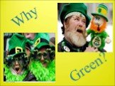 Why Green?