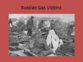 Russian Gas Victims