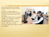 The most effective computer-based training is used in three ways: to improve the quality of teaching in individual subjects, aiming at the final result of the process; for the development of cognitive abilities by building skills to solve tasks, to think independently, have skills of work with infor