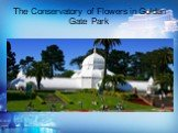 The Conservatory of Flowers in Golden Gate Park