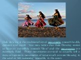 """Hula dancing is the traditional art of movement, smooth bodily gestures and vocals. You may notice that Hula Dancing seems to have an incredibly smooth """"flow"""" and the movements are extremely fluid. These movements are said to actually tell a story or represent movements of nature such as t"""