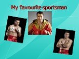 My favourite sportsman