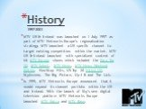 History 1997–2001 MTV UK & Ireland was launched on 1 July 1997 as part of MTV Networks Europe's regionalization strategy. MTV launched a UK specific channel to target existing competition within the market. MTV UK & Ireland launched with specialized content of hit MTV Europe shows which incl