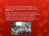 """The main goals and duties of Young Pioneers and requirements of membership were specified by the Regulations of the Young Pioneer organization of the Soviet Union On May 19, 1922 the second All-Russian Komsomol Conference adopted the scoutmasters' suggestions and decided to """"work on the questio"""