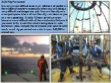 3.Oil Rig Personnel It is very much difficult to be in an offshore oil platform in the middle of nowhere especially when you are doing a very difficult and dangerous job. You are literally on a cramped space where oil can literally rain down on you on a very good day. A daily 12-hour grind can even