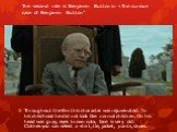"""The second role is Benjamin Button in «The curious case of Benjamin Button"""". Throughout the film this character was rejuvenated. In his childhood he did not look like normal children. On his head was gray, eyes brown color, face is very old. Clothes you can select a shirt, tie, jacket, pants, s"""